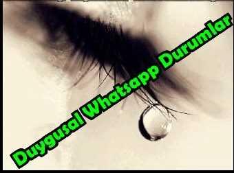 Duygusal Whatsapp Durumları