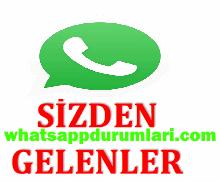 Sizden Gelen Whatsapp Durumları